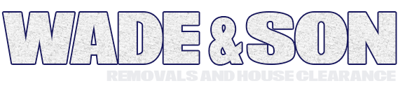 Wade & Son Home Removals, House Clearance and Man and Van Services